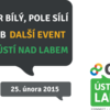 Přijďte na Únor bílý, pole sílí aneb další event Google Business Group Ústí nad Labem #2