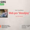 Přijďte na Web pro blondýny (a blonďáky) za 30 minut #1