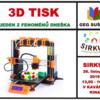 Přijďte na 3D tisk - jeden z fenoménů dnešní doby #1