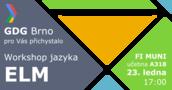 Elm Workshop - funkcionální jazyk, co Vás zaujme