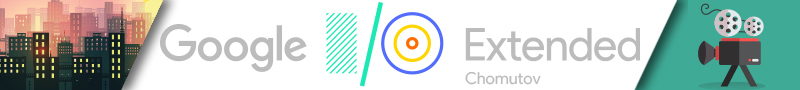 Google I/O Extended 2018 Chomutov #1