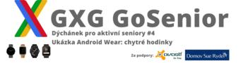 Dýchánek pro aktivní seniory #4 Ukázka Android Wear: chytré hodinky