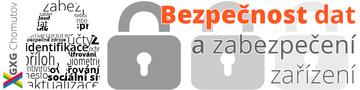 Bezpečnost dat a zabezpečení zařízení