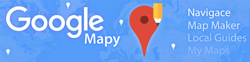 Google Mapy - Nejen mapy, ale živoucí svět