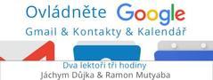 GBG Brno #12 Ovládněte Google Gmail & Kontakty & Kalendář
