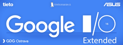 Google I/O Extended 2016 Ostrava