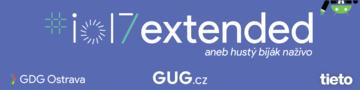 Google I/O 2017 Extended Ostrava #1