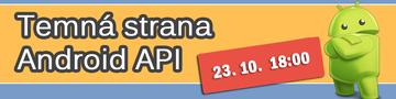Temná strana Android API #1